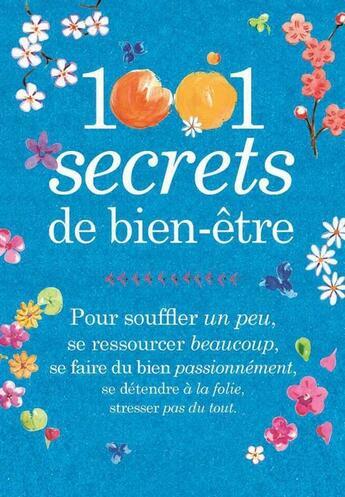 Couverture du livre « 1001 secrets de bien-être » de Carine Anselme aux éditions Prat