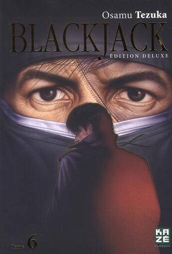 Couverture du livre « BlackJack - deluxe T.6 » de Osamu Tezuka aux éditions Kaze