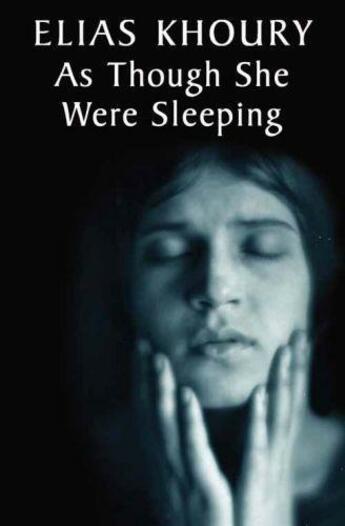 Couverture du livre « As Though She Were Sleeping » de Elias Khoury aux éditions Quercus Publishing Digital