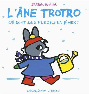 Couverture du livre « Où sont les fleurs en hiver » de Benedicte Guettier aux éditions Gallimard-jeunesse