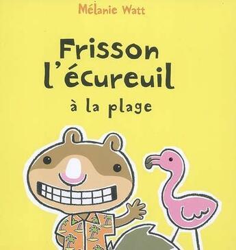 Couverture du livre « Frisson l'écureuil à la plage » de  aux éditions Bayard Jeunesse