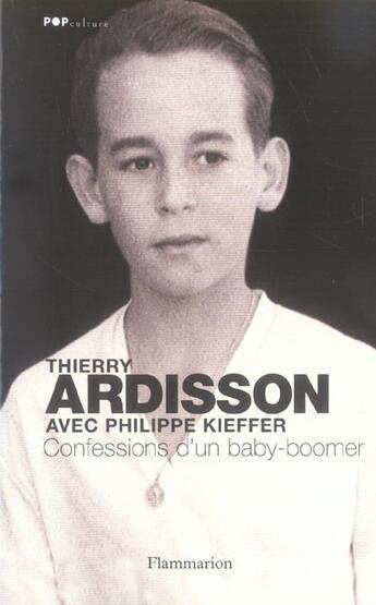 Couverture du livre « Confessions d'un baby-boomer » de Thierry Ardisson aux éditions Flammarion