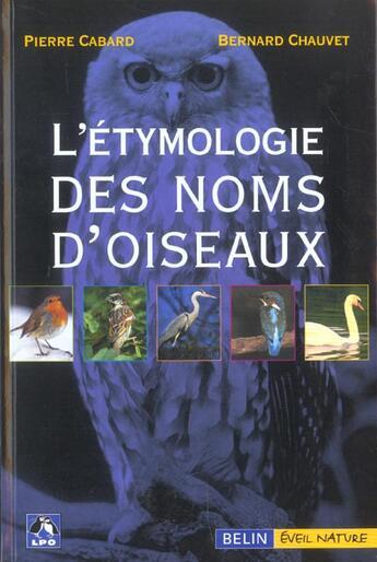 Couverture du livre « Étymologie des noms d'oiseaux » de Pierre Cabard et Bernard Chauvet aux éditions Belin