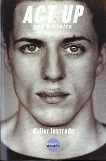 Couverture du livre « Act up » de Didier Lestrade aux éditions Denoel