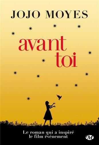Couverture du livre « Avant toi » de Jojo Moyes aux éditions Milady Romans