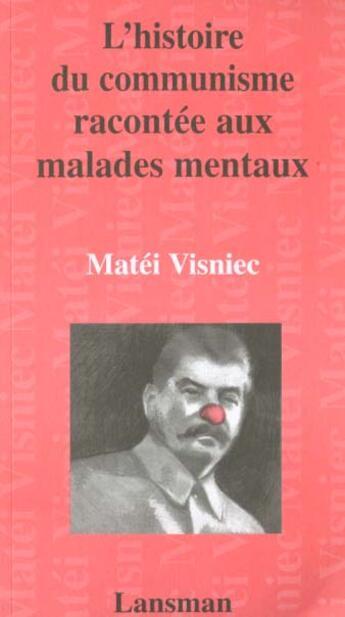 Couverture du livre « L'Histoire Du Communisme » de Visniec aux éditions Lansman