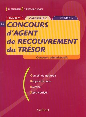 Couverture du livre « Concours D'Agent De Recouvrement Du Tresor ; 2e Edition » de F Juhel aux éditions Vuibert