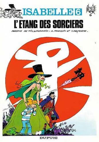Couverture du livre « Isabelle t.6 ; l'étang des sorciers » de Will et Delporte et Andre Franquin aux éditions Dupuis
