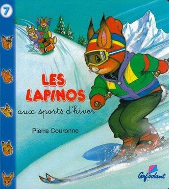 Couverture du livre « LAPINOS T.7 ; aux sports d'hiver » de Pierre Couronne aux éditions Cerf Volant