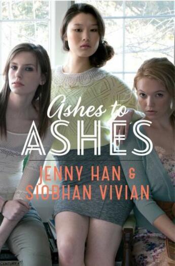 Couverture du livre « Ashes to Ashes » de Siobhan Vivian aux éditions Simon & Schuster Books For Young Readers