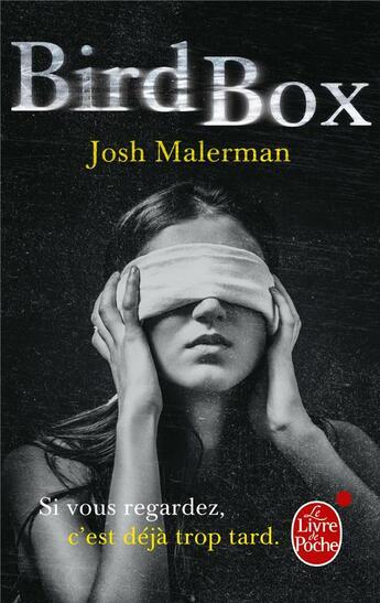 Couverture du livre « Bird box » de Josh Malerman aux éditions Lgf