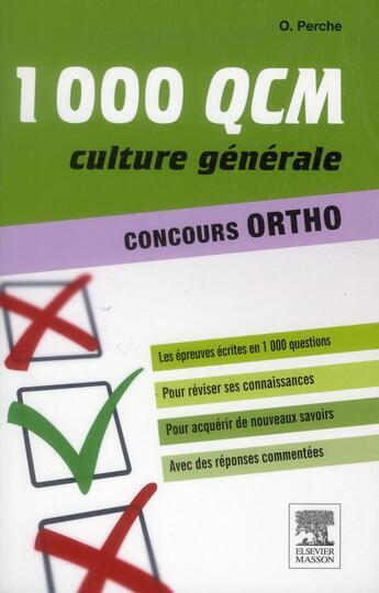 Couverture du livre « Concours ortho ; culture générale et scientifique ; 1000 QCM » de Olivier Perche et Anne-Eva Lebourdais aux éditions Elsevier-masson