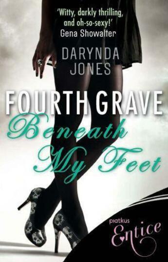 Couverture du livre « Fourth Grave Beneath My Feet » de Darynda Jones aux éditions Little Brown Book Group Digital