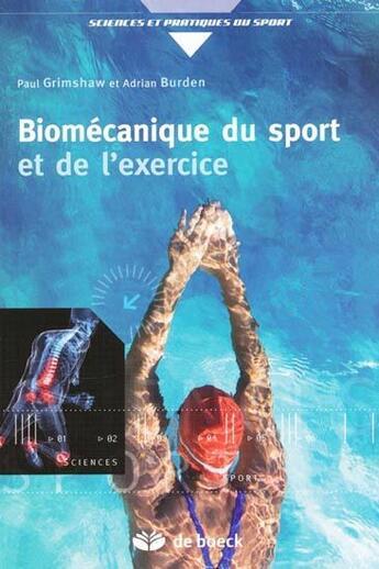 Couverture du livre « Biomécanique du sport et de l'exercice » de Grimshaw aux éditions De Boeck Superieur