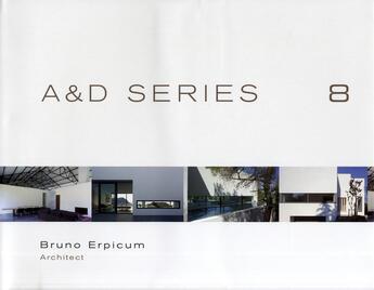 Couverture du livre « A & d series 8 ; Bruno Erpicum (1983-2008) » de Wim Pauwels aux éditions Beta-plus