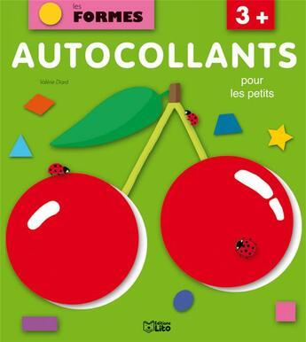 Couverture du livre « Autocollants pour les petits ; les formes ; cerises » de Valerie Diard aux éditions Lito
