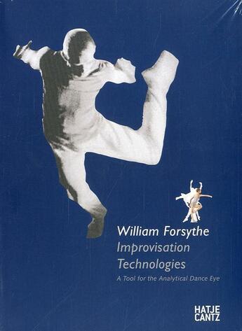 Couverture du livre « Forsythe ; improvisation technologies » de Zkm/Sulcas Roslyn aux éditions Hatje Cantz
