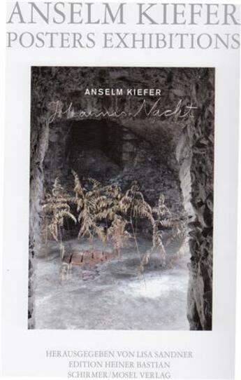 Couverture du livre « Anselm Kiefer Posters Exibitions /Anglais/Allemand » de Sandner aux éditions Schirmer Mosel