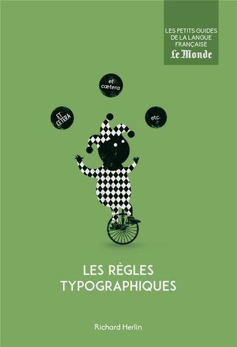 Couverture du livre « Les règles typographiques » de Richard Herlin aux éditions Garnier