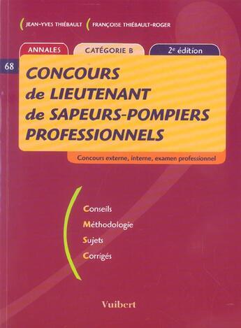 Couverture du livre « Concours De Lieutenant Des Sapeurs-Pompiers Professionnels » de Francoise Thiebault-Roger aux éditions Vuibert