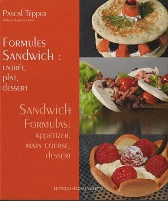 Couverture du livre « Formules sandwich ; entrée, plat, dessert » de Pascal Tepper aux éditions Delagrave