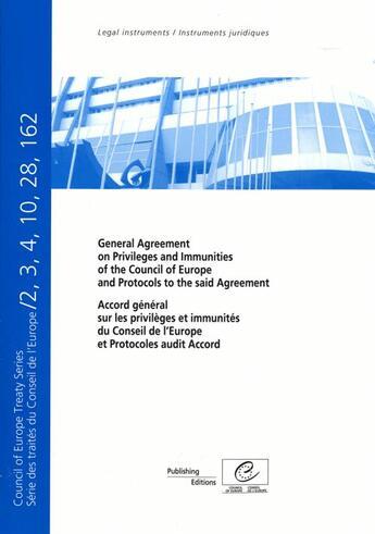 Couverture du livre « Accord général sur les privilèges et immunités du conseil de l'Europe et protocoles audit Accord » de Collectif aux éditions Conseil De L'europe