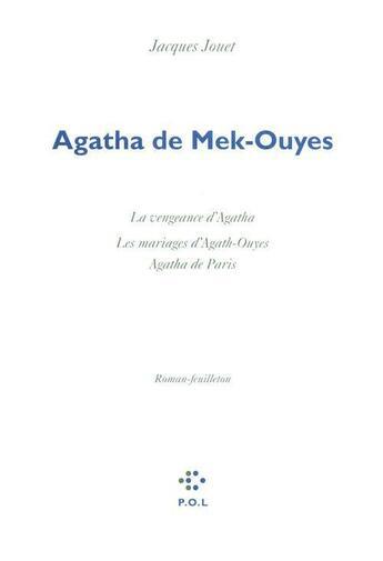 Couverture du livre « Agatha de Mek-Ouyes » de Jacques Jouet aux éditions P.o.l