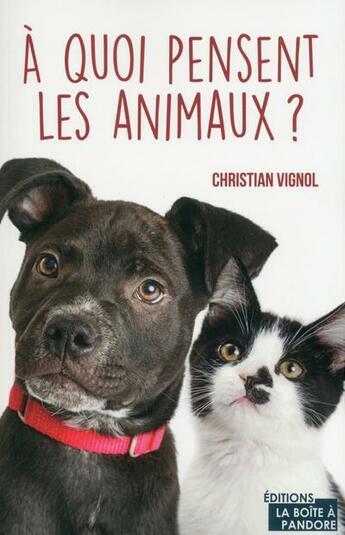 Couverture du livre « À quoi pensent les animaux ? » de Christian Vignol aux éditions Jourdan