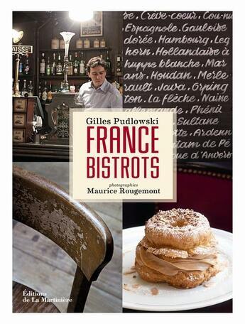 Couverture du livre « France bistrots » de Gilles Pudlowski et Maurice Rougemont aux éditions La Martiniere