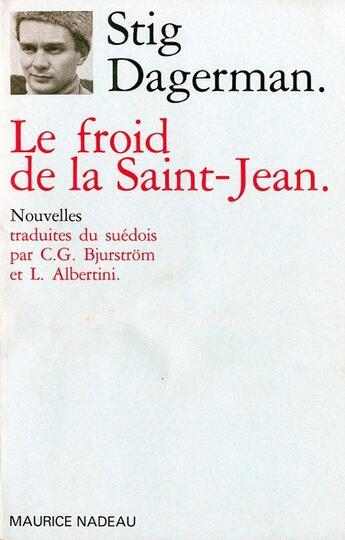 Couverture du livre « Le froid de la Saint-Jean » de Stig Dagerman aux éditions Maurice Nadeau