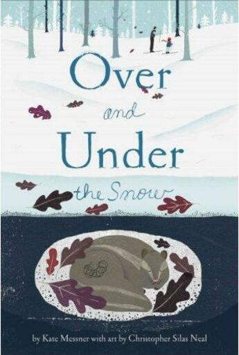 Couverture du livre « OVER AND UNDER THE SNOW » de Kate Messner aux éditions Abrams