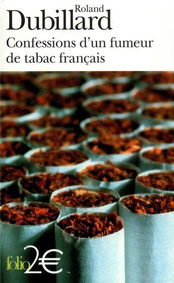 Couverture du livre « Confessions d'un fumeur de tabac francais » de Roland Dubillard aux éditions Folio