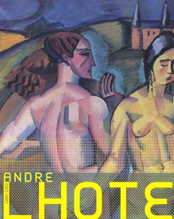 Couverture du livre « Andre lhote 1885-1962 » de Collectif aux éditions Reunion Des Musees Nationaux