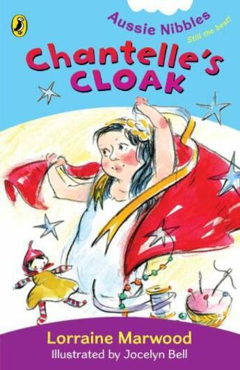 Couverture du livre « Chantelle's Cloak: Aussie Nibbles » de Marwood Lorraine aux éditions Penguin Books Ltd Digital