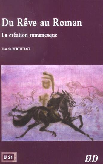 Couverture du livre « Du rêve au roman » de Francis Berthelot aux éditions Pu De Dijon