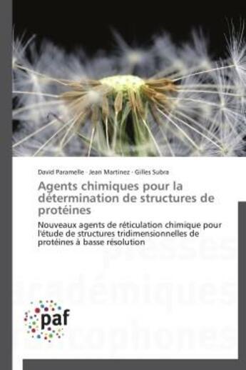 Couverture du livre « Agents Chimiques Pour La Determination De Structures De Proteines » de Collectif aux éditions Presses Academiques Francophones