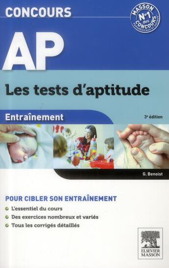 Couverture du livre « Concours AP ; tests d'aptitude (3e édition) » de Ghyslaine Benoist aux éditions Elsevier-masson