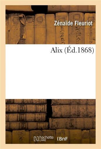 Couverture du livre « Alix » de Fleuriot-Z aux éditions Hachette Bnf
