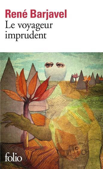 Couverture du livre « Le voyageur imprudent » de Rene Barjavel aux éditions Gallimard