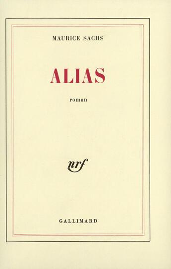 Couverture du livre « Alias » de Maurice Sachs aux éditions Gallimard