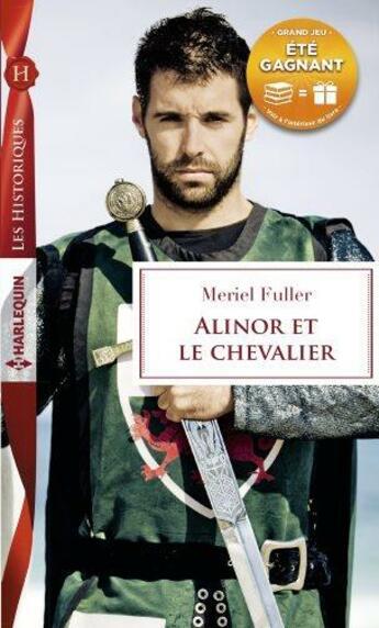 Couverture du livre « Alinor et le chevalier » de Meriel Fuller aux éditions Harlequin
