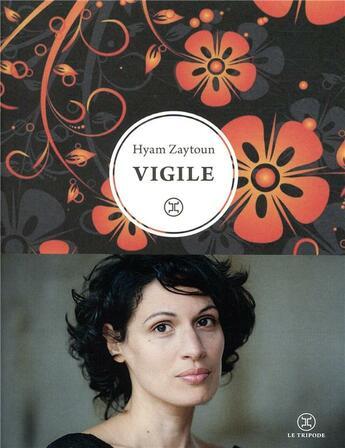 Couverture du livre « Vigile » de Hyam Zaytoun aux éditions Le Tripode
