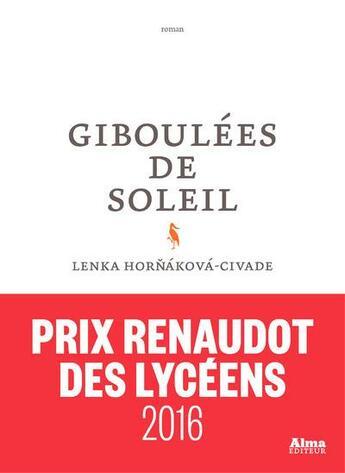 Couverture du livre « Giboulées de soleil » de Lenka Hornakova-Civade aux éditions Alma Editeur