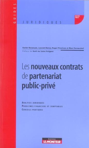Couverture du livre « Les Nouveaux Contrats De Partenariat Public-Prive » de Xavier Bezancon aux éditions Le Moniteur