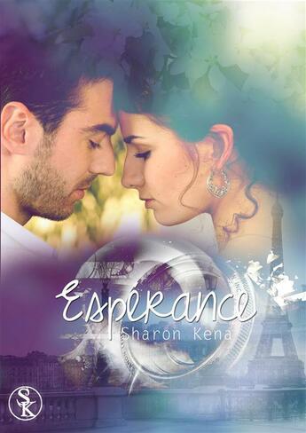 Couverture du livre « Espérance » de Sharon Kena aux éditions Sharon Kena