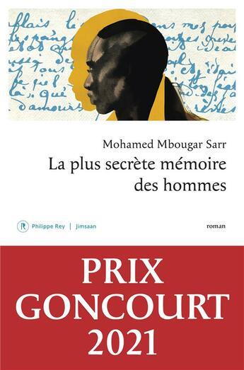 Couverture du livre « La plus secrète mémoire des hommes » de Mohamed Mbougar Sarr aux éditions Philippe Rey