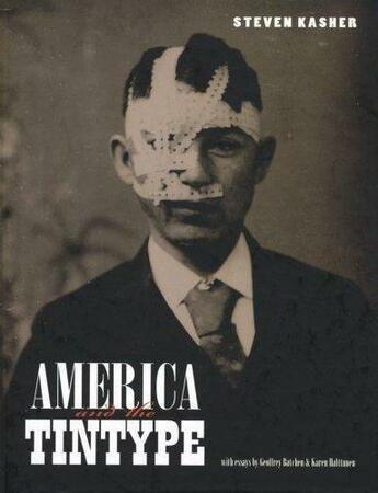 Couverture du livre « America And The Tintype /Anglais » de Kasher Steven aux éditions Steidl