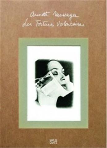 Couverture du livre « Annette Messager Les Tortures Volontaires /Francais/Anglais/Allemand » de Messager A/Jaeger K aux éditions Hatje Cantz
