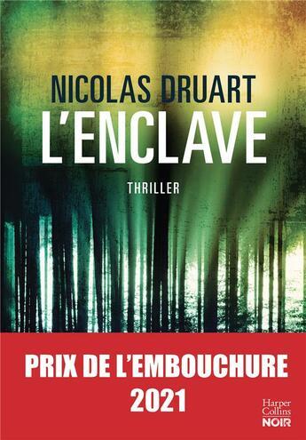 Couverture du livre « L'enclave » de Nicolas Druart aux éditions Harpercollins