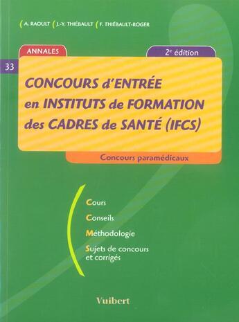 Couverture du livre « Concours Entree En  Instituts De Formation Des Cadres De Sante » de Francoise Thiebault-Roger aux éditions Vuibert